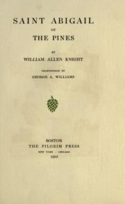 Cover of: Saint Abigail of the pines by Knight, William Allen