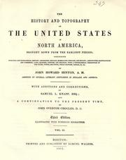 The history and topography of the United States of North America by Hinton, John Howard