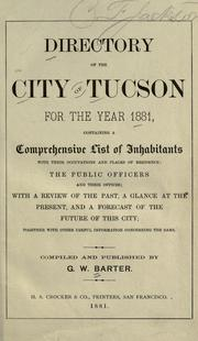 Cover of: Directory of the city of Tucson for the year 1881 by G. W. Barter