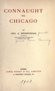 Connaught to Chicago by George A. Birmingham