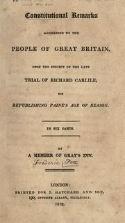 Constitutional remarks addressed to the people of Great Britain, upon the subject of the late trial of Richard Carlile, for republishing Paine's Age of reason PDF