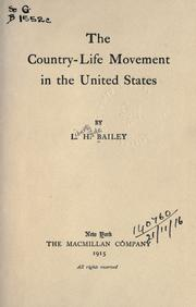 The country-life movement in the United States by L. H. Bailey