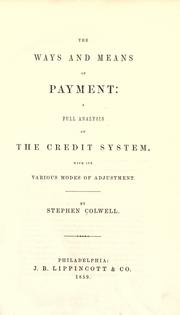 The ways and means of payment by Stephen Colwell