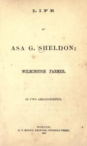 Life of Asa G. Sheldon: Wilmington farmer PDF