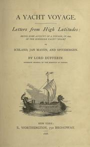 Letters from high latitudes by Dufferin and Ava, Frederick Temple Blackwood Marquis of