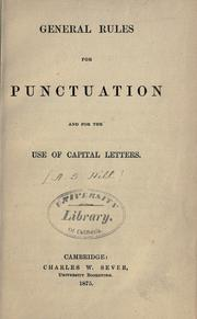 General rules for punctuation and for the use of capital letters by Adams Sherman Hill