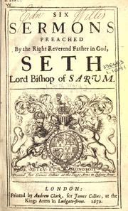 Cover of: Six sermons by Seth Ward