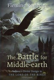 The Battle for Middle-earth by Fleming Rutledge