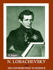 Men of Russian Science N. Lobachevsky and his contribution to science by V. F. Kagan