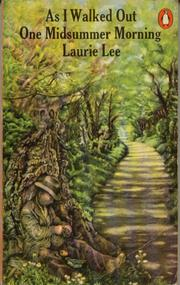 As I walked out one midsummer morning by Laurie Lee, Laurie Lee