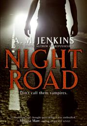 Night Road by A. M. Jenkins