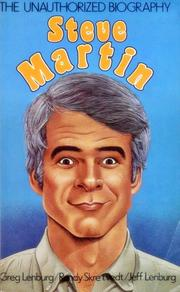Steve Martin, the unauthorized biography by Greg Lenburg