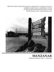 Manzanar National Historic Site, California by Harlan D. Unrau