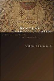 Roots of Rabbinic Judaism by Gabriele Boccaccini