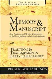 Memory and manuscript by Birger Gerhardsson