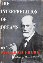 The Interpretation of Dreams (Traumdeutung) by Sigmund Freud