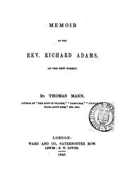 Cover of: Memoir of the rev. Richard Adams, of the New forest by Thomas Mann, Richard Adams