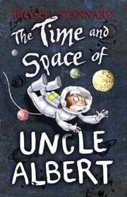 Cover of: The time and space of Uncle Albert by Russell Stannard