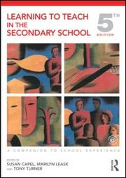 Learning to teach in the secondary school; a companion to school experience