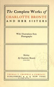The complete works of Charlotte Bront and her sisters by Charlotte Bront