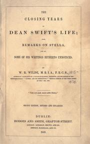 The closing years of Dean Swift's life by W. R. Wilde