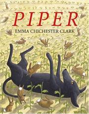 Piper by Emma Chichester Clark