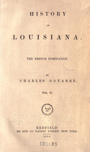 History of Louisiana by Gayarré, Charles
