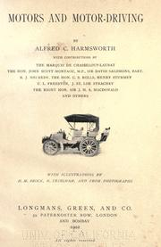 Motors and motor-driving by Northcliffe, Alfred Harmsworth Viscount