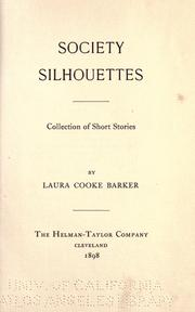 Cover of: Society silhouettes by Laura Cooke Barker