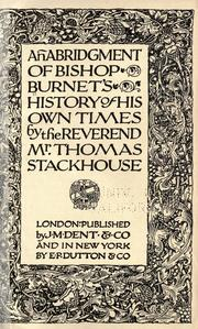 An abridgment of Bishop Burnet's history of his own times by Burnet, Gilbert
