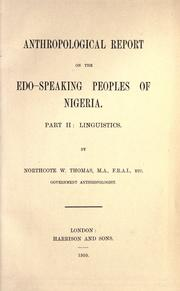 Anthropological report on the Edo-speaking peoples of Nigeria by Thomas, Northcote Whitridge