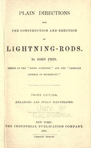 Plain directions for the construction and erection of lightning-rods by Phin, John