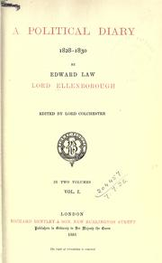 A political diary, 1828-1830 by Ellenborough, Edward Law Earl of