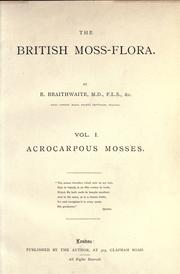 The British moss-flora by Robert Braithwaite