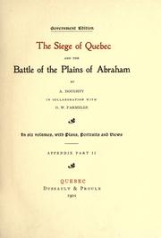 The siege of Quebec and the battle of the Plains of Abraham by Doughty, Arthur G. Sir