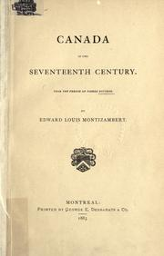 Canada in the seventeenth century by Boucher, Pierre sieur de Boucherville