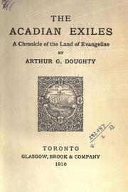 The Acadian exiles by Doughty, Arthur G. Sir