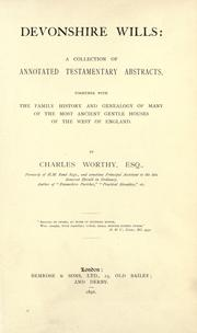 Devonshire wills by Charles Worthy