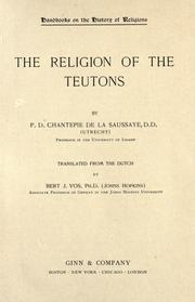 The religion of the Teutons by Pierre Daniel Chantepie de la Saussaye