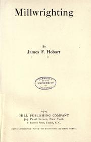 Millwrighting by James F. Hobart