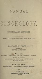 Manual of conchology, structural and systematic by George W. Tryon
