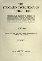 The standard cyclopedia of horticulture by L. H. Bailey