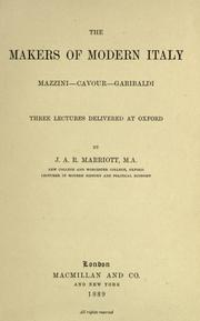 The makers of modern Italy by Marriott, J. A. R. Sir