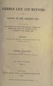 German life and manners as seen in Saxony at the present day by Mayhew, Henry