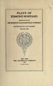 Plays of Edmond Rostand by Edmond Rostand