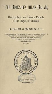 The books of Chilan Balam by Daniel Garrison Brinton