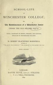 School-life at Winchester college by Mansfield, Robert Blachford
