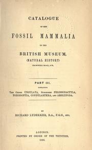 Catalogue of the fossil Mammalia in the British museum, (Natural History) by British Museum (Natural History). Department of Geology.