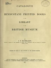 Catalogue of Hindustani printed books in the library of the British Museum by British Museum. Department of Oriental Printed Books and Manuscripts.