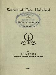 Secrets of fate unlocked, or, From possibility to reality PDF